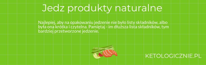 infografika jedz produkty naturalne